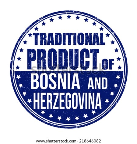 traditional product of bosnia