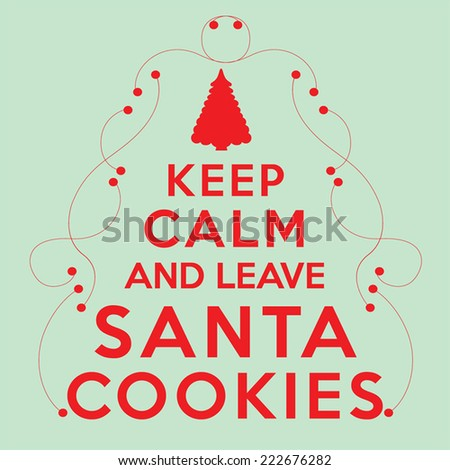 keep calm and leave santa