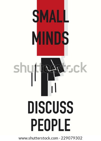 word small minds discuss people