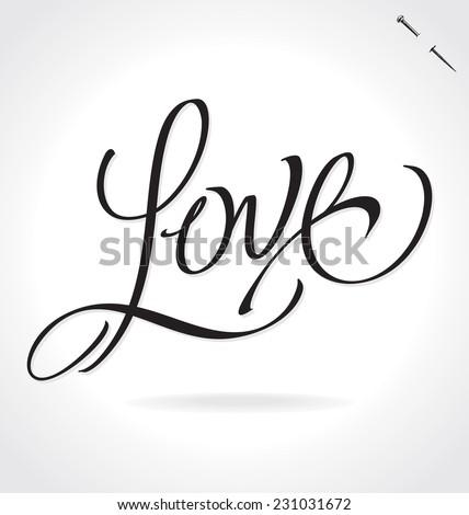 love hand lettering    handmade
