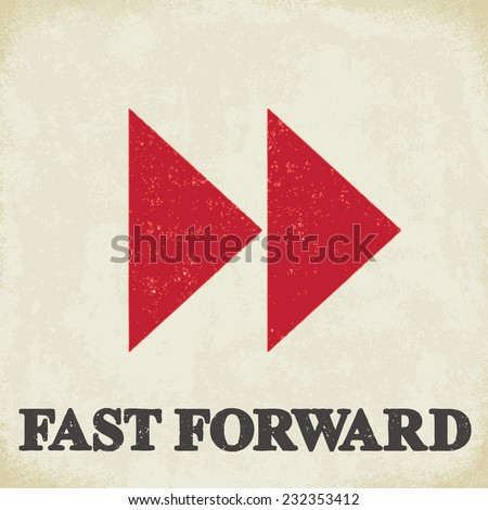 fast forward sign   conceptual