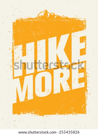 hike more outdoor mountain