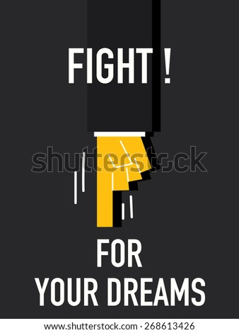 words fight for your dreams