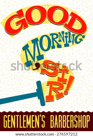 good morning  sir  funny