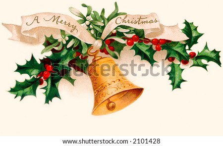 'A Merry Christmas' - Holly and Bell - circa 1915 vintage greeting card illustration. - stock photo