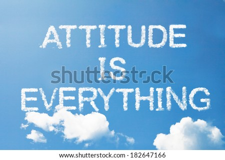 """attitude is  everything"" cloud word on sky - stock photo"