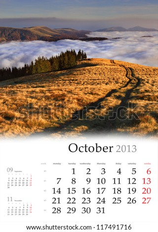 2013 Calendar. October. Beautiful autumn landscape in the mountains. - stock photo