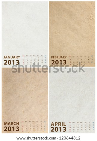 2013 Calendar on paper texture background, Month January, February, March, April - stock photo