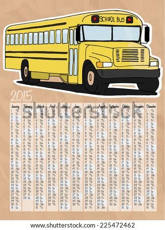 2015 calendar with yellow school bus - stock photo