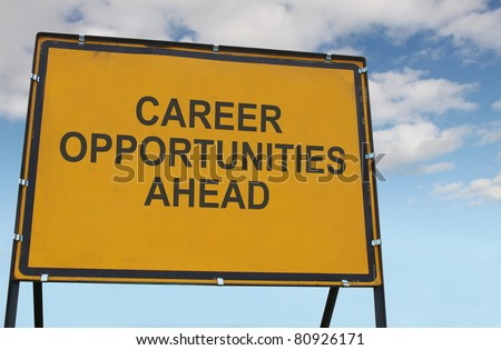 'Career Opportunities Ahead' Sign