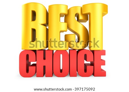 3D best choice word on white isolated background - stock photo