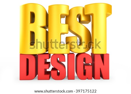 3D best design word on white isolated background - stock photo