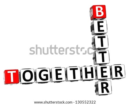 3D Better Together Crossword on white background - stock photo