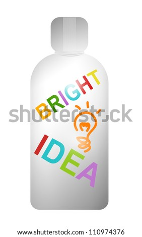 3d Bottle With Bright Idea Text and Light Bulb for Idea Concept Isolated on White Background - stock photo