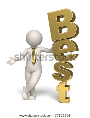 3d businessman standing near a gold text (best) - Isolated - stock photo
