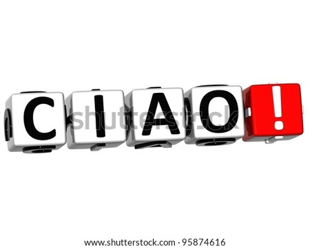 3D Ciao block text on white background - stock photo