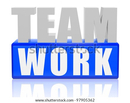 3d color letters and cubes with text - teamwork - stock photo