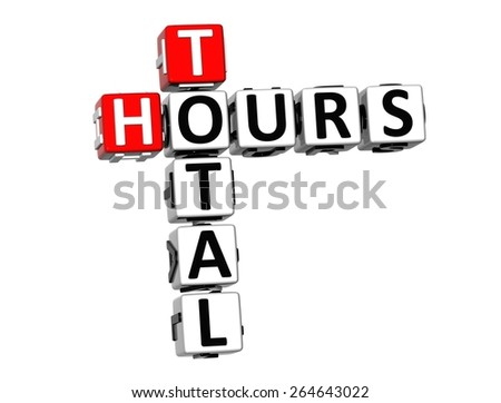 3D Crossword Total Hours on white background - stock photo