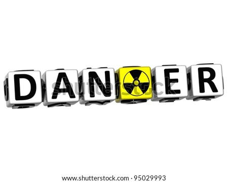 3D Danger Block Text on white background - stock photo