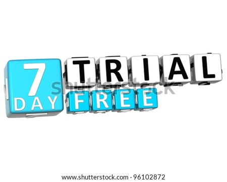 3D Get 7 Day Trail Free Block Letters over white background - stock photo