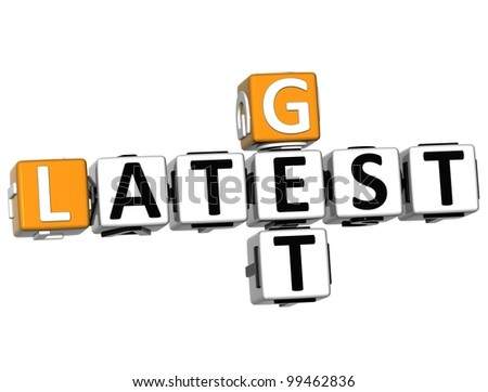 3D Get Latest Crossword text on white background - stock photo
