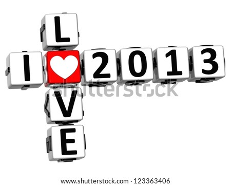 3D I Love 2013 Crossword on white background - stock photo