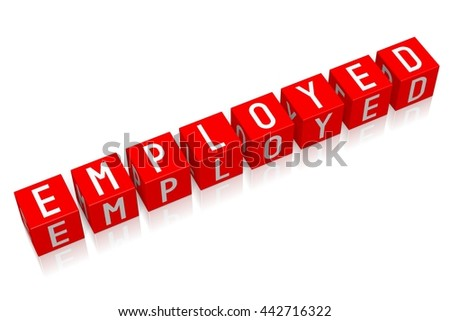 3D illustration/ 3D rendering - Employed - 3D cube word - stock photo
