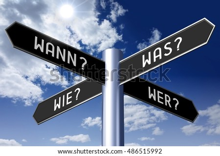 3D illustration/ 3D rendering - signpost with four arrows - questions concept; Wann? Was? Wie? Wer? (German)/ When? What? How? Who? (English).