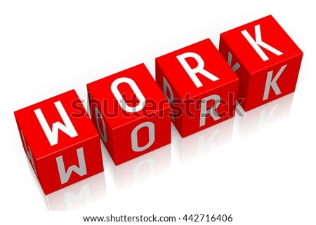 3D illustration/ 3D rendering - Work - 3D cube word - stock photo