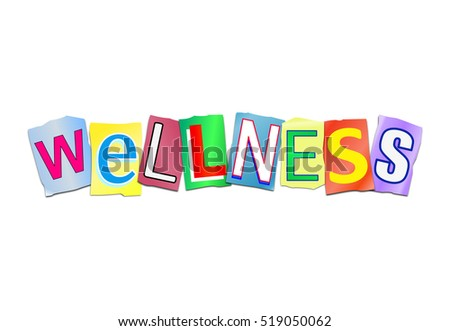 3d Illustration depicting a set of cut out printed letters arranged to form the word wellness.