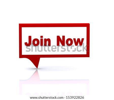 "3D illustration of Bubble Speech of ""Join Now""' - stock photo"