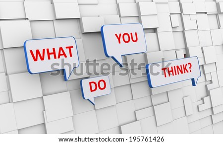 3d illustration of bubble speech of question what do you think over abstract cubes box background - stock photo