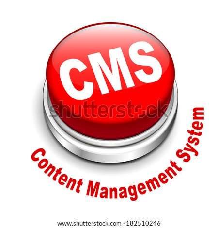 3d illustration of cms (content management system) button isolated white background - stock photo