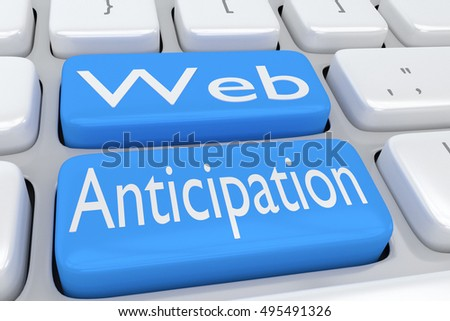 "3D illustration of computer keyboard with the script ""Web Anticipation"" on two adjacent pale blue buttons"