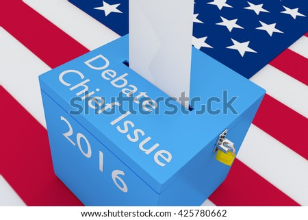 """3D illustration of """"Debate Chief Issue"""", """"2016"""" scripts and on ballot box, with US flag as a background. Election Concept. - stock photo"""