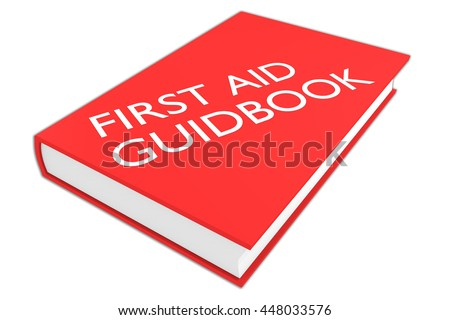 "3D illustration of ""FIRST AID GUIDEBOOK"" script on a book, isolated on white."