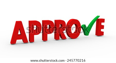 3d illustration of green right tick check mark symbol in the word approve - stock photo