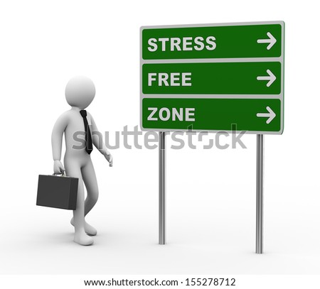 3d illustration of man and green roadsign of stress free zone . 3d rendering of human people character - stock photo