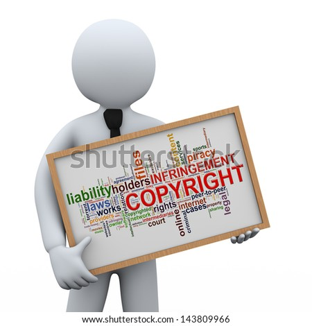 3d illustration of man holding copyright infringement wordcloud words tags board  .  3d rendering of human people character. - stock photo