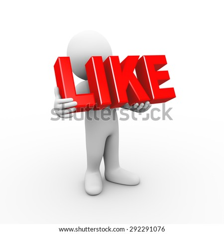 3d illustration of man holding word text like.  3d rendering of human people character - stock photo