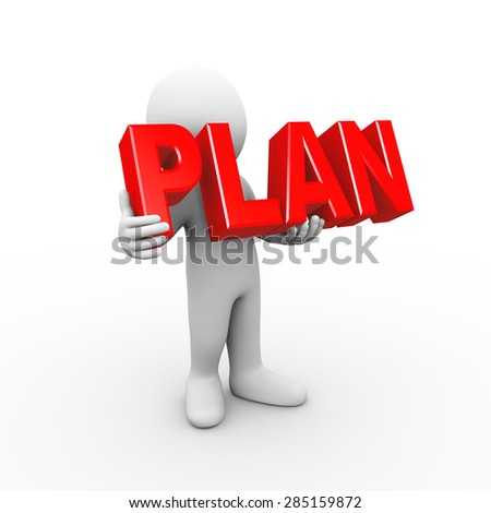 3d illustration of man holding word text plan.  3d rendering of human people character - stock photo