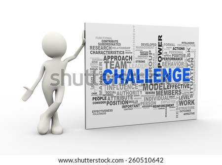 3d illustration of man standing with challenge wordcloud word tags. 3d human person character and white people