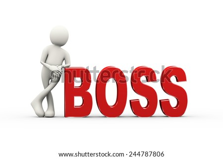 3d illustration of man standing with text word boss. 3d human person character and white people - stock photo