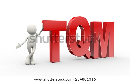 3d illustration of man standing with tqm  total quality management. 3d human person character and white people