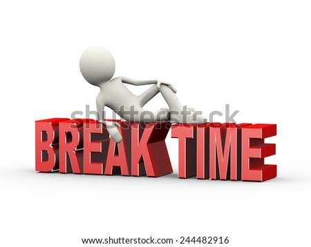 3d illustration of man stylish lying pose gesture on word break time. 3d human person character and white people - stock photo