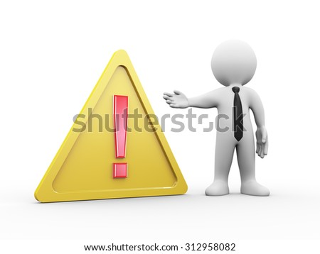 3d illustration of man with yellow warning triangle sign symbol of red exclamation mark.  3d rendering of human people character. - stock photo
