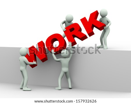 3d illustration of men working together and placing word work.  3d rendering of human people character and concept of team work - stock photo
