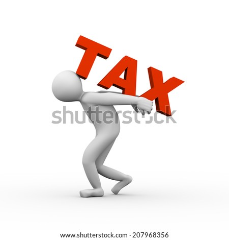 3d illustration of person carrying word tax on his back. 3d human person character and white people - stock photo