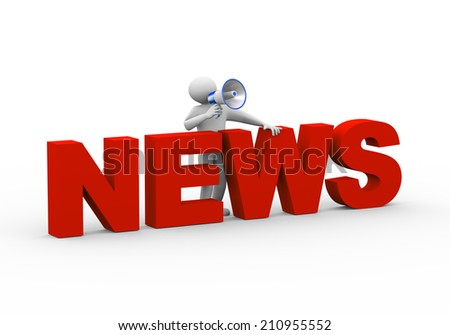 3d illustration of person standing with word news megaphone announcement. 3d human person character and white people - stock photo