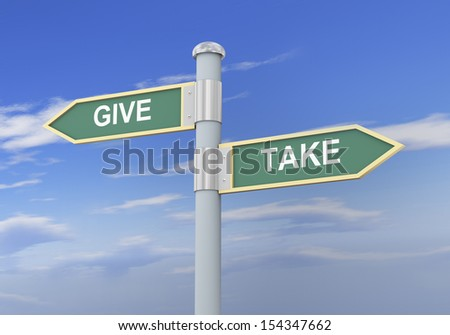 3d illustration of roadsign of words give and take